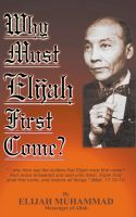 Cover for 'Why Must Elijah First Come'
