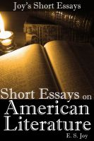 Cover for 'Short Essays on American Literature (Joy's Short Essays)'