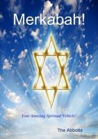 Cover for 'Merkabah! - Your Amazing Spiritual Vehicle!'
