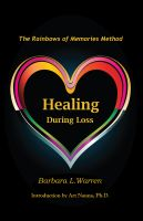 Cover for 'Healing During Loss: The Rainbows of Memories Method'