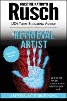 Cover for 'The Retrieval Artist: A Retrieval Artist Short Novel'