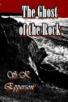 Cover for 'The Ghost of the Rock'