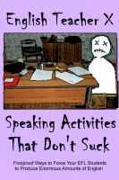 Cover for 'Speaking Activities That Don't Suck'