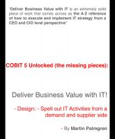 Cover for 'COBIT 5 Unlocked (The Missing Pieces): Deliver Business Value With IT! – Design: Spell Out IT Activities From a Demand and Supplier Side'