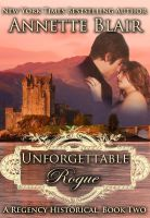 Cover for 'Unforgettable Rogue, (The Rogues Club: Book Two)'