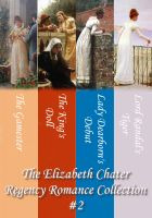 Cover for 'The Elizabeth Chater Regency Romance Collection #2'