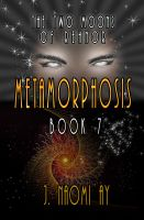 Cover for 'Metamorphosis (The Two Moons of Rehnor, Book 7)'