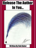 Cover for 'Release The Author In You...'