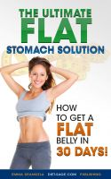 Cover for 'The Ultimate Flat Stomach Solution'
