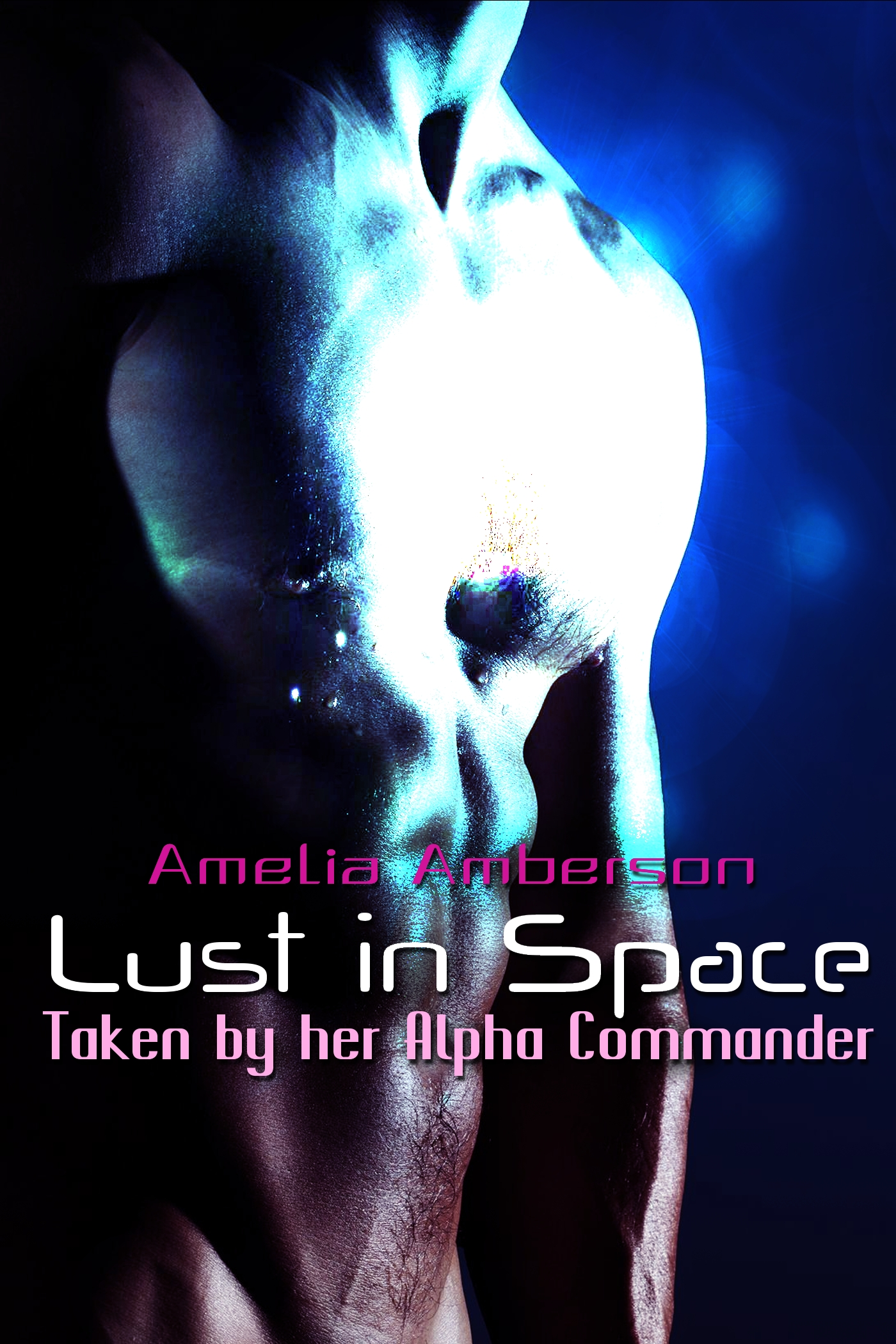 Amelia Amberson - Lust in Space - Taken by her Alpha Commander