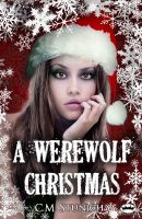 Cover for 'A Werewolf Christmas'