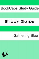 Cover for 'Study Guide - Gathering Blue'