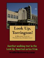 Cover for 'A Walking Tour of Torrington, Connecticut'