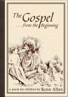 Cover for 'The Gospel:  From the Beginning...'