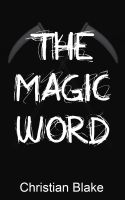 Cover for 'The Magic Word'