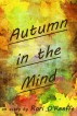 Autumn in the Mind by Rori O'Keeffe