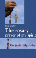 Cover for 'The rosary – prayer of my spirit'