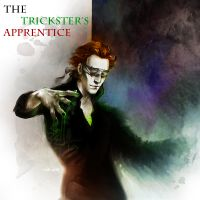 Cover for 'The Trickster's Apprentice: Chapter 1 - Mise of Inculcation'