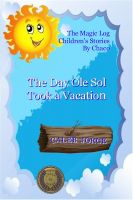 Cover for 'The Day Ole Sol Took A Vacation'