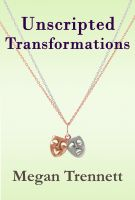 Cover for 'Unscripted Transformations'