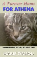 Cover for 'A Forever Home For Athena'