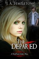 Cover for 'The Departed, young adult paranormal romance (MacKinnon Curse series, book 3)'