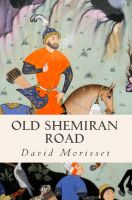 Cover for 'Old Shemiran Road'
