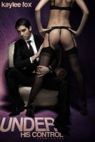 Cover for 'Under His Control - Submission (Billionaire BDSM Erotic Romance)'