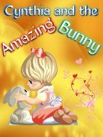 Fern Kuhn - Cynthia and the Amazing Bunny
