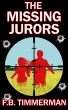 The Missing Jurors by F.B. Timmerman