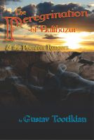 Cover for 'The Peregrination of Balthazar and the Phantom Rangers'