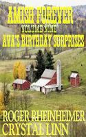Cover for 'Amish Forever - Volume 9 - Ava's Birthday Surprises'
