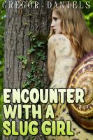 Cover for 'Encounter with a Slug Girl'