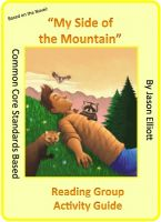 Cover for 'My Side of the Mountain Reading Group Activity GUide'