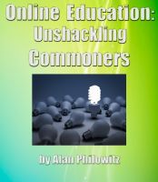Cover for 'Online Education: Unshackling Commoners'