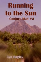 Cover for 'Running to the Sun: Conjure Man #2'