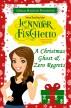 A Christmas Ghost & Zero Regrets by Jennifer Fischetto