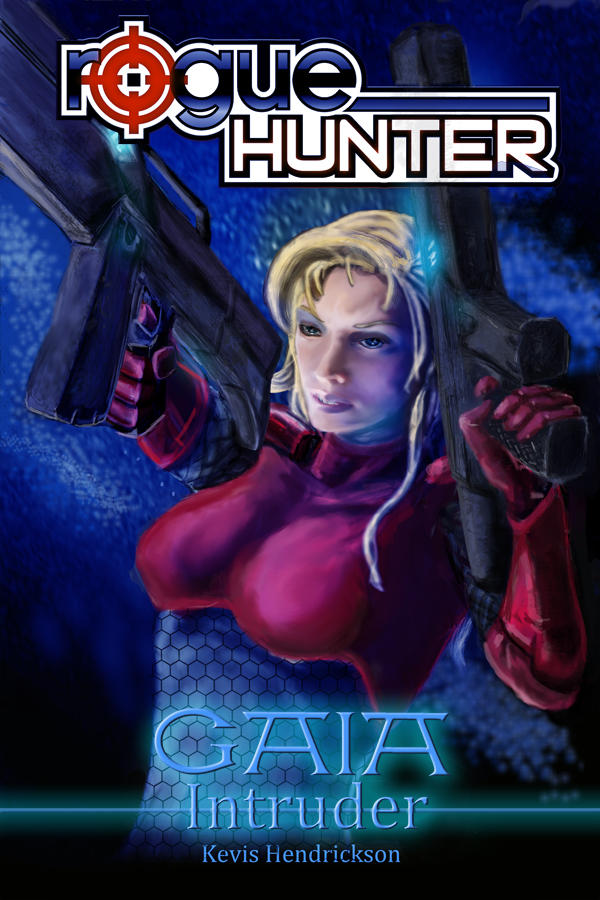 Rogue Hunter: Gaia #2: Intruder