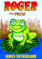 Cover for 'Roger the Frog'
