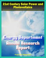 Cover for '21st Century Solar Power and Photovoltaics: Energy Department Solar Energy Technologies Program Annual Report - Fiscal Year 2009 - Details on PV Technologies and Research'
