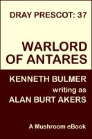 Cover for 'Warlord of Antares [Dray Prescot #37]'