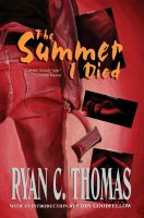 Cover for 'The Summer I Died: A Thriller'