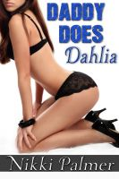 Cover for 'Daddy Does Dahlia'