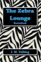 Cover for 'The Zebra Lounge Revisited'