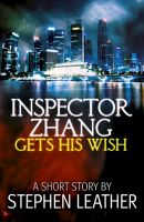 Cover for 'Inspector Zhang Gets His Wish (A Free Short Story)'
