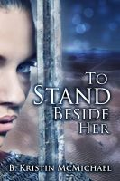 Cover for 'To Stand Beside Her'