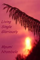 Cover for 'Living Single Gloriously'