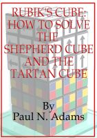 Cover for 'Rubik's Cube: How to Solve the Shepherd Cube and Tartan Cube'
