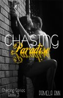 Cover for 'Chasing Paradise (Chasing Series #3)'