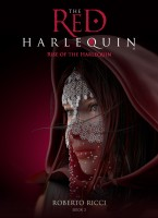The Red Harlequin - Book 3 Rise Of The Harlequin
